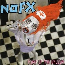 220px-NOFX_-_Pump_Up_the_Valuum_cover